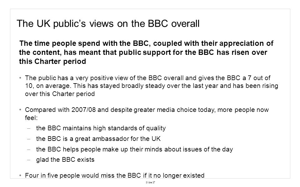 The UK public's views on the BBC overall