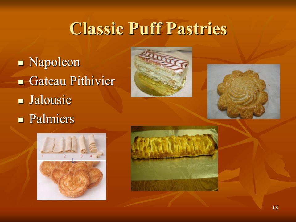 Classic Puff Pastries Napoleon Gateau Pithivier Jalousie Palmiers