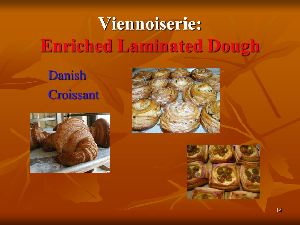 Viennoiserie: Enriched Laminated Dough