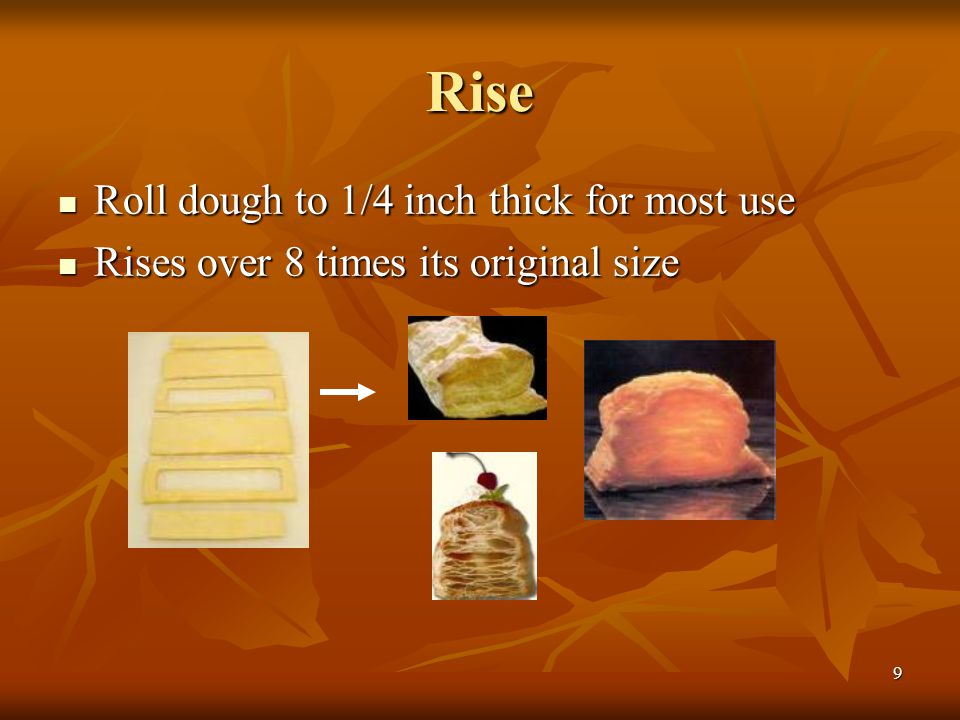 Rise Roll dough to 1/4 inch thick for most use
