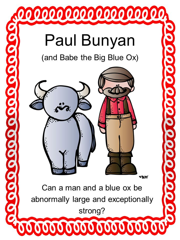Paul Bunyan (and Babe the Big Blue Ox)