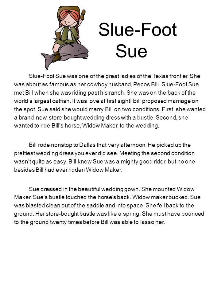Slue-Foot Sue