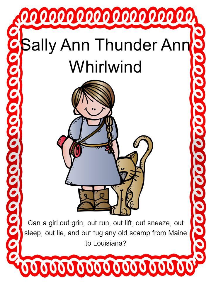 Sally Ann Thunder Ann Whirlwind