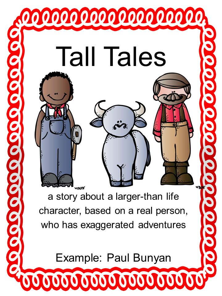 Tall Tales Example: Paul Bunyan
