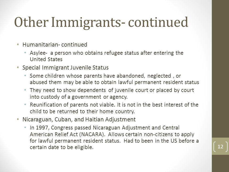 Other Immigrants- continued