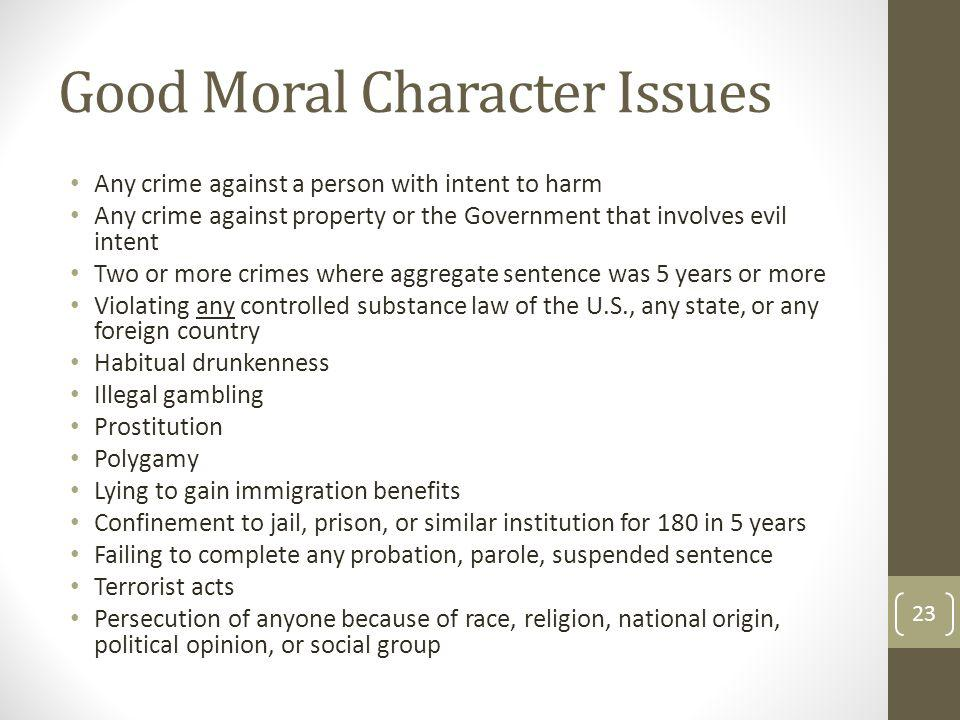 Good Moral Character Issues