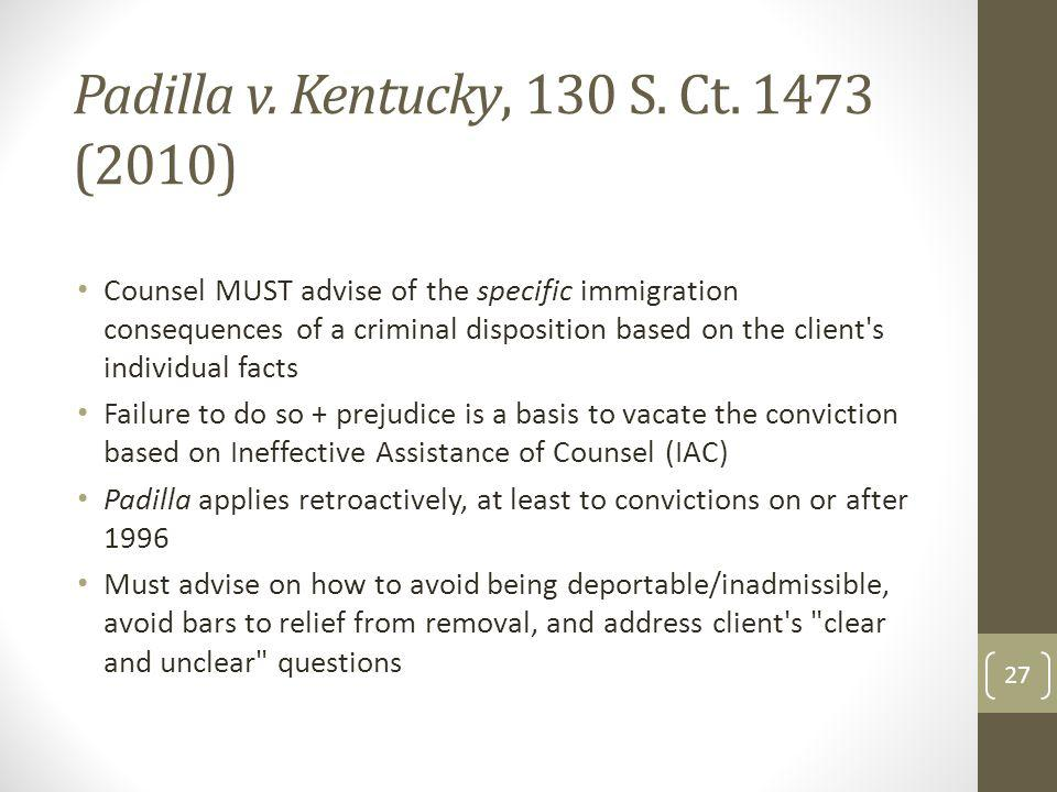Padilla v. Kentucky, 130 S. Ct. 1473 (2010)