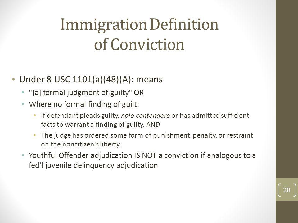 Immigration Definition of Conviction