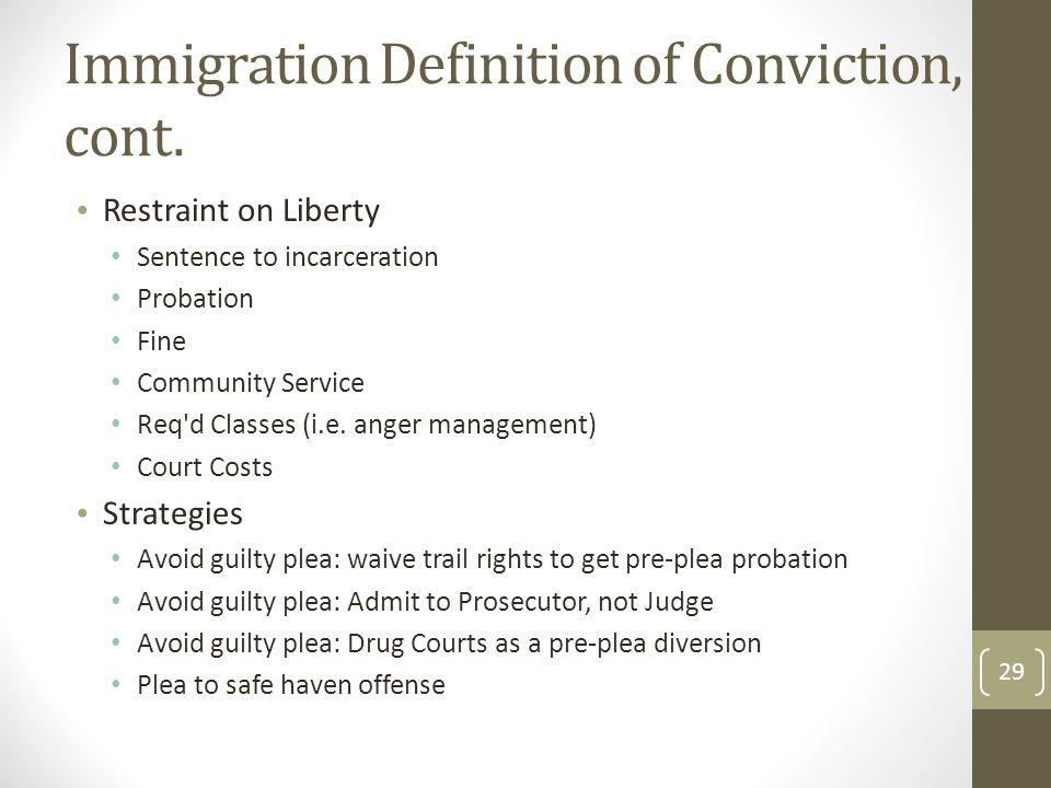 Immigration Definition of Conviction, cont.