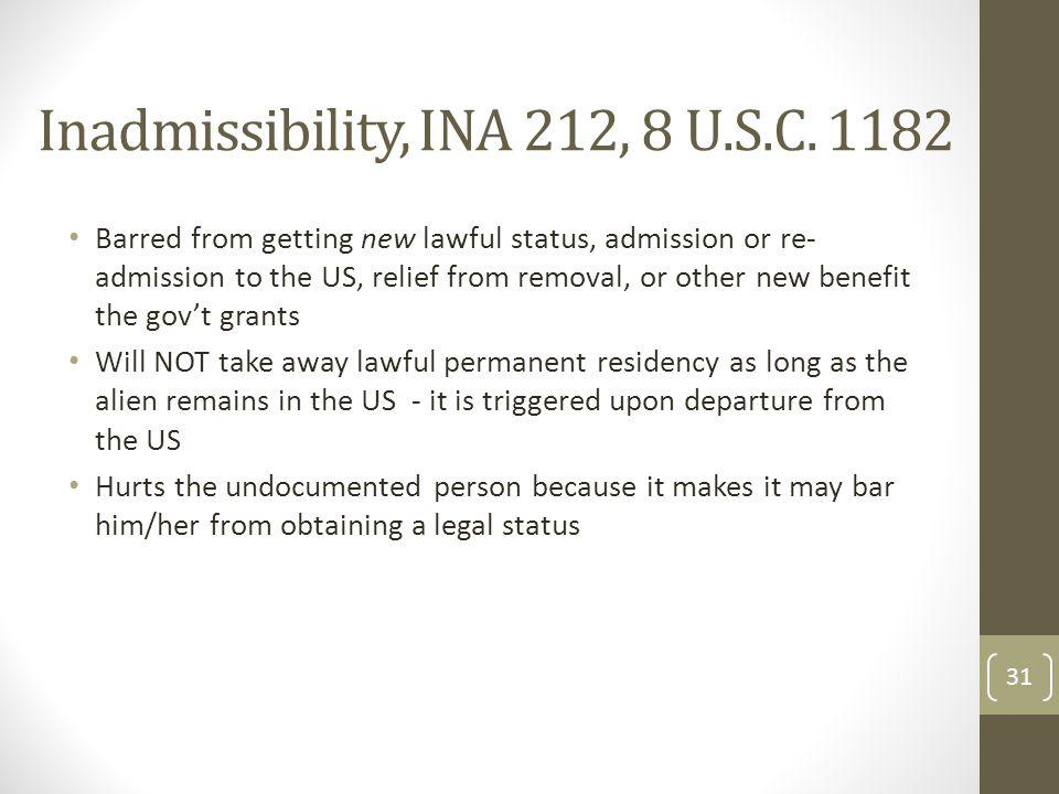 Inadmissibility, INA 212, 8 U.S.C. 1182