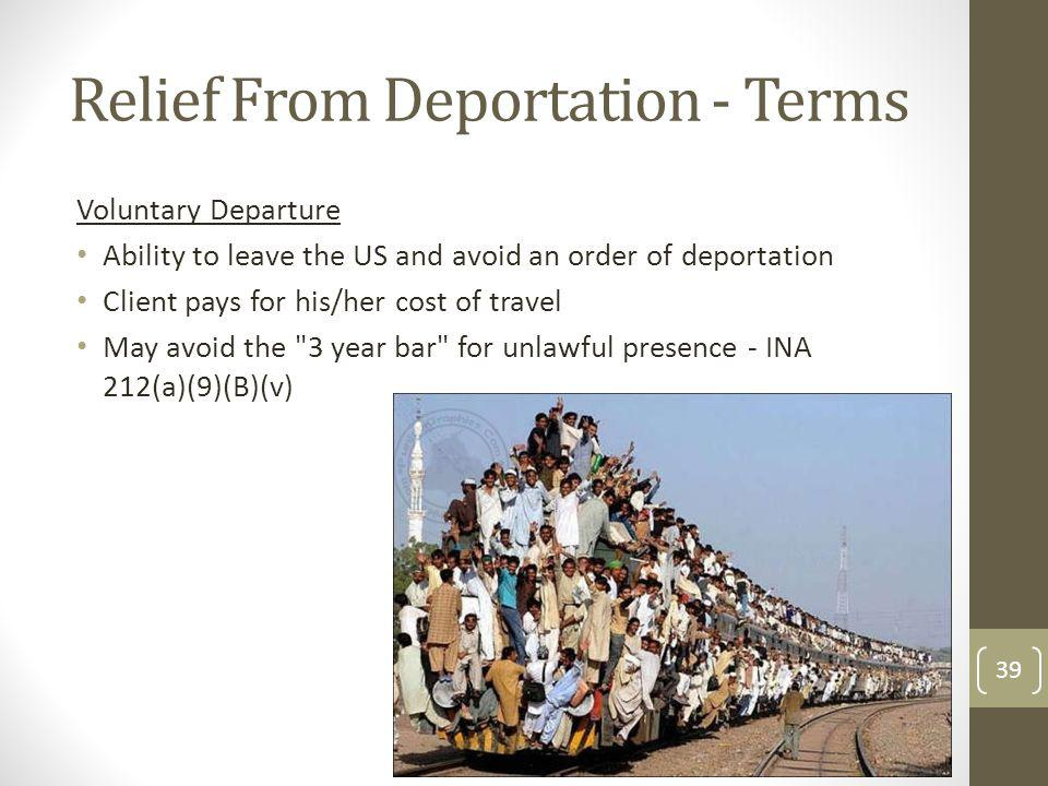 Relief From Deportation - Terms