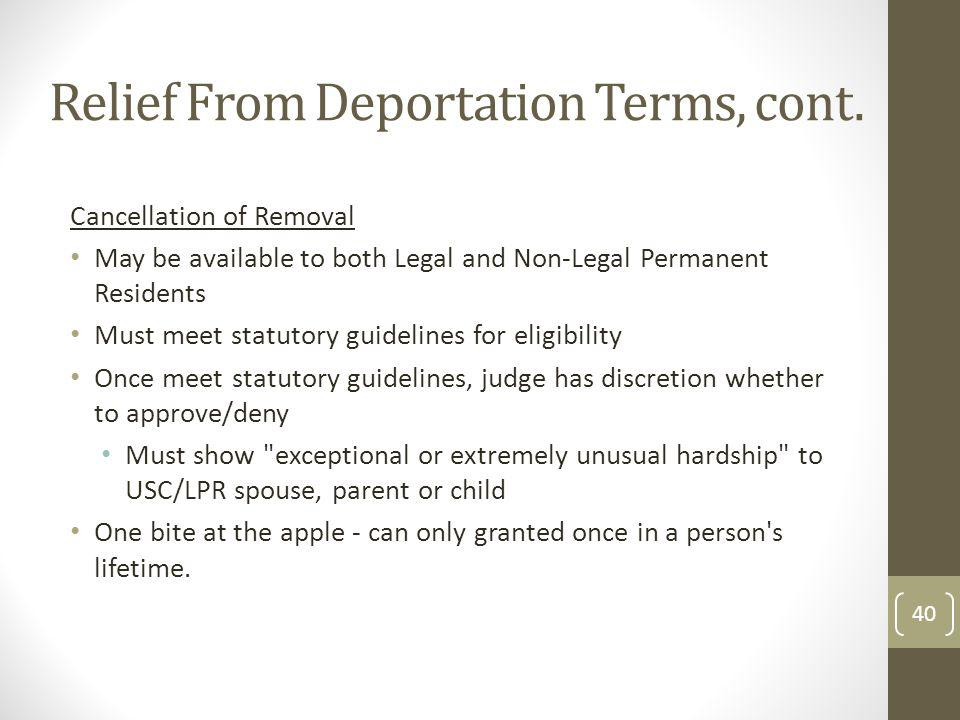 Relief From Deportation Terms, cont.