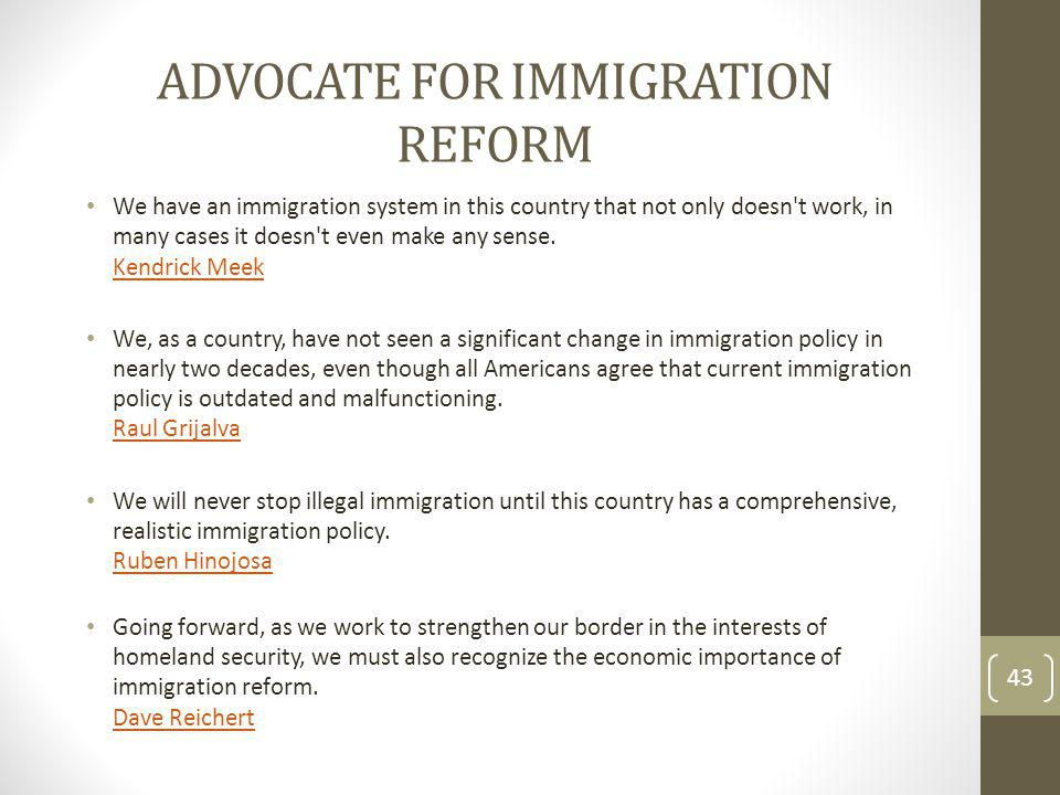 ADVOCATE FOR IMMIGRATION REFORM