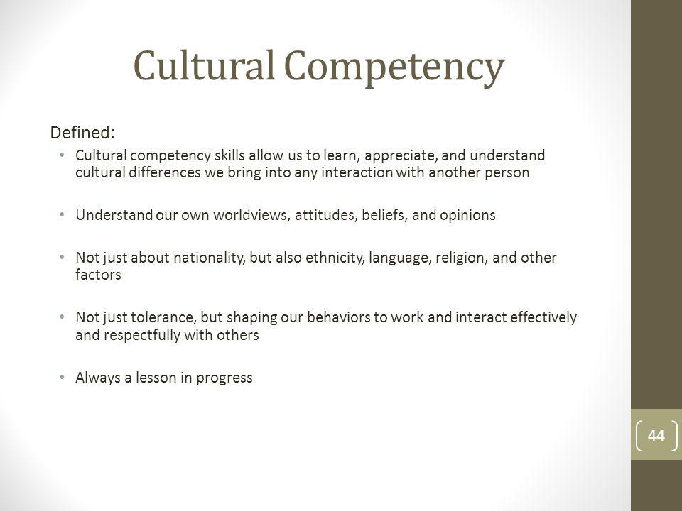 Cultural Competency Defined: