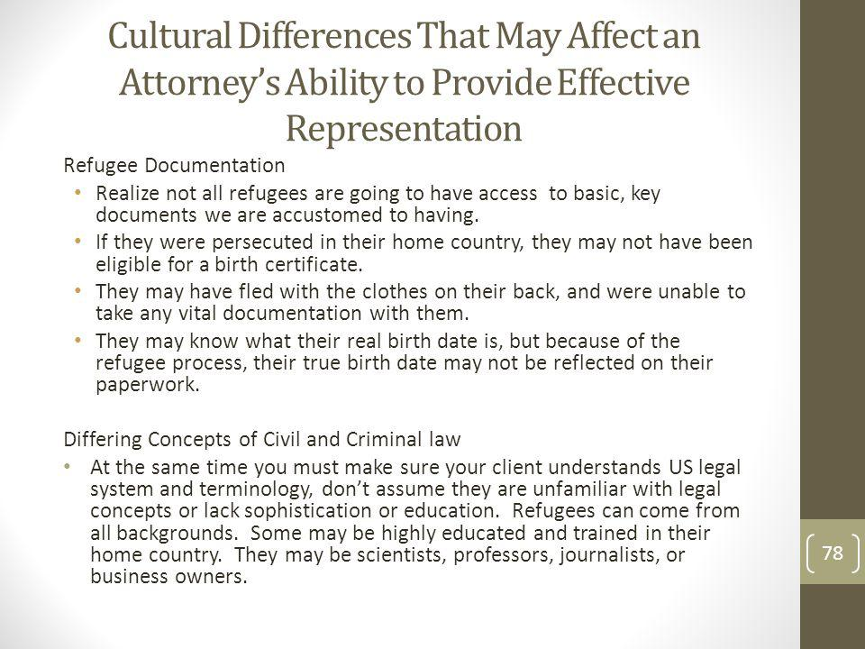 Cultural Differences That May Affect an Attorney's Ability to Provide Effective Representation