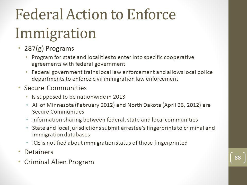 Federal Action to Enforce Immigration