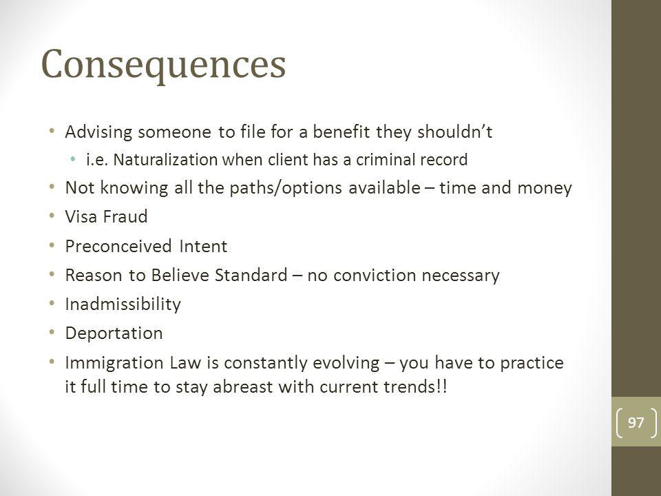 Consequences Advising someone to file for a benefit they shouldn't