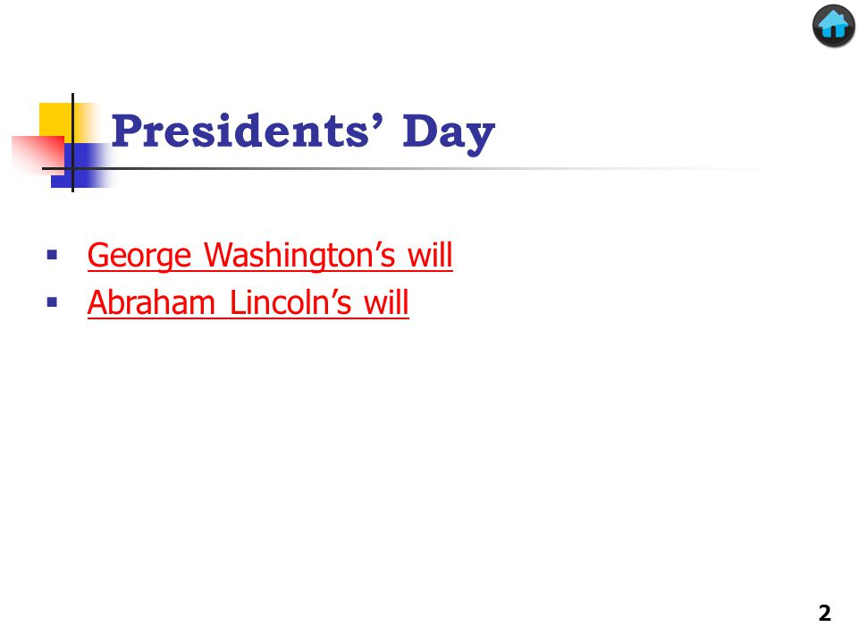 Presidents' Day George Washington's will Abraham Lincoln's will