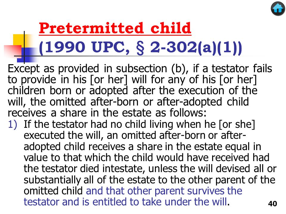 Pretermitted child (1990 UPC, § 2-302(a)(1))