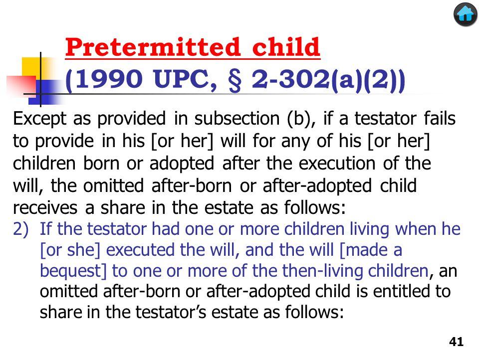 Pretermitted child (1990 UPC, § 2-302(a)(2))