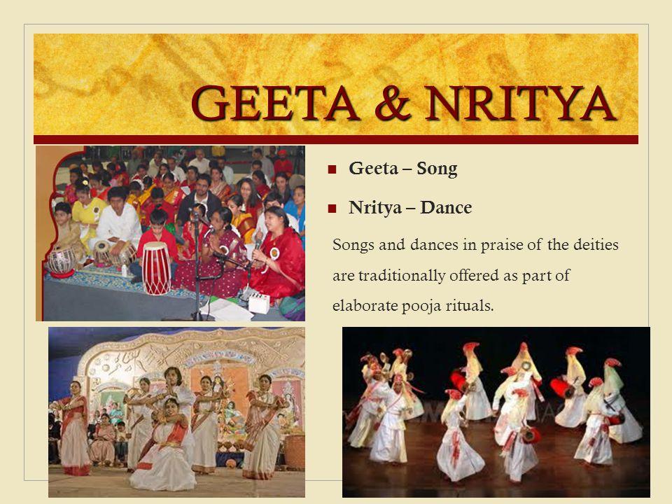 GEETA & NRITYA Geeta – Song Nritya – Dance