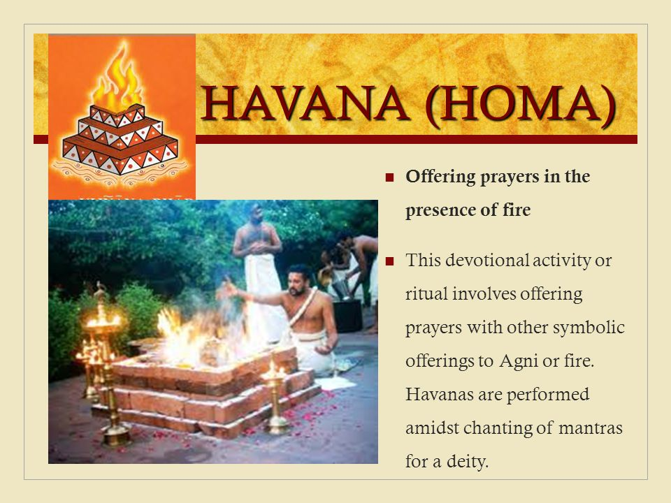 HAVANA (HOMA) Offering prayers in the presence of fire