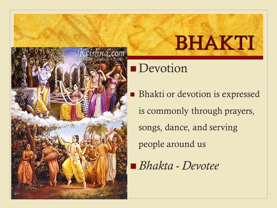 BHAKTI Devotion Bhakta - Devotee