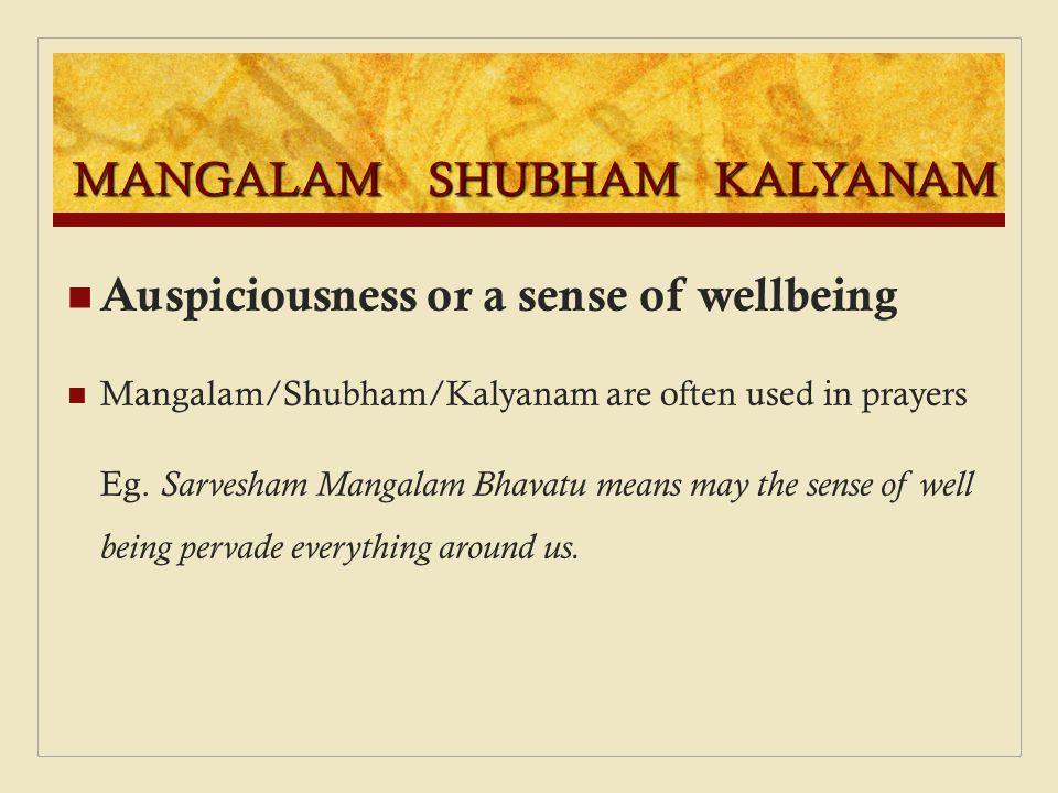 MANGALAM SHUBHAM KALYANAM