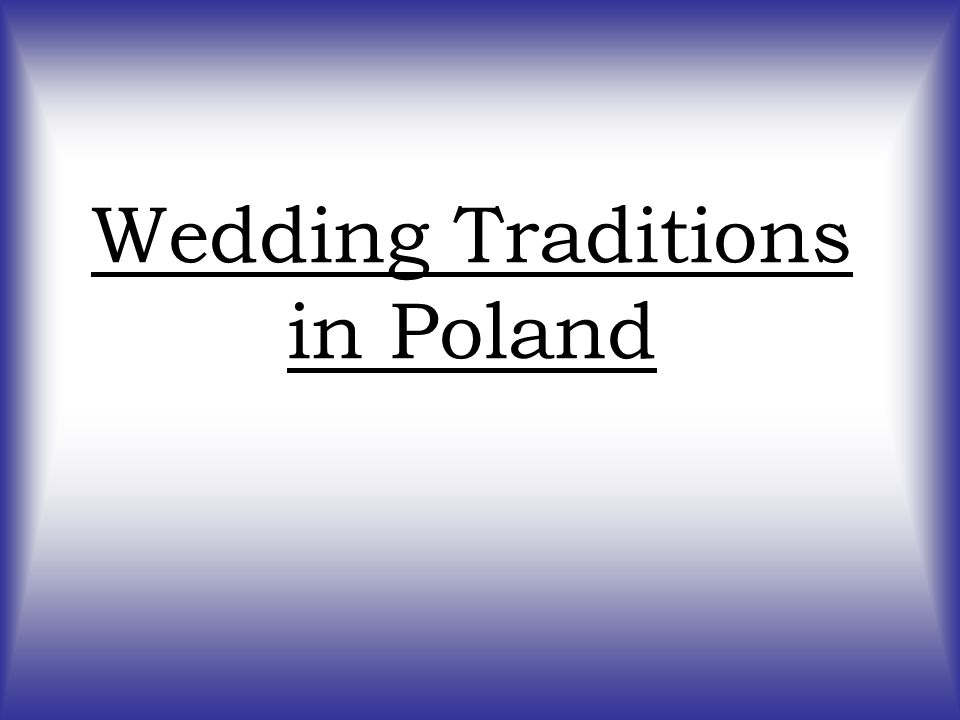 Wedding Traditions in Poland