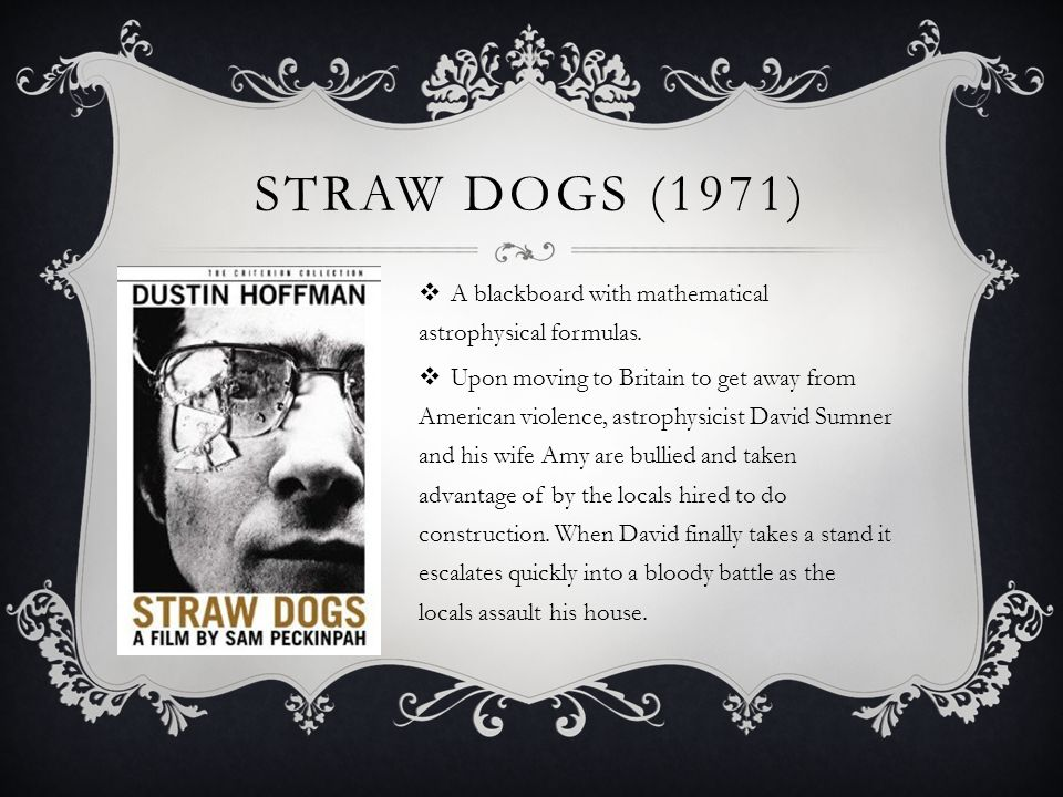 Straw dogs (1971) A blackboard with mathematical astrophysical formulas.