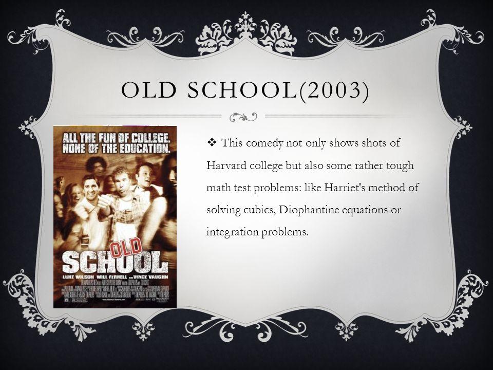 Old school(2003)