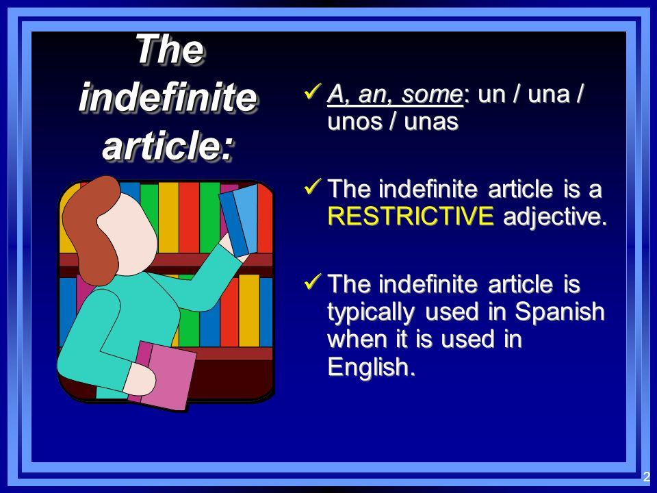 The indefinite article: