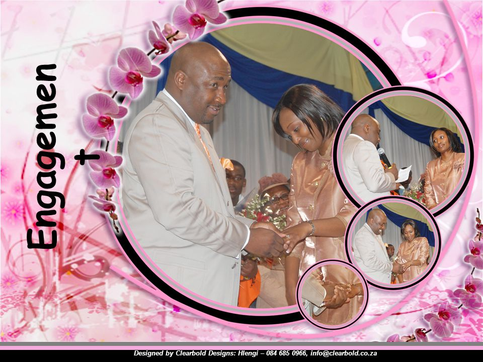 Engagement Designed by Clearbold Designs: Hlengi – 084 685 0966, info@clearbold.co.za
