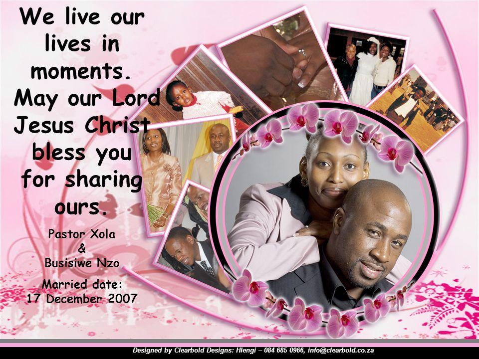 Pastor Xola & Busisiwe Nzo Married date: 17 December 2007