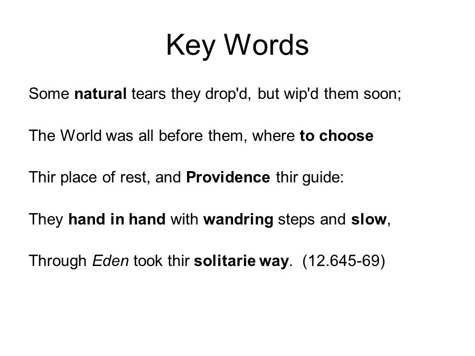 Key Words Some natural tears they drop d, but wip d them soon;