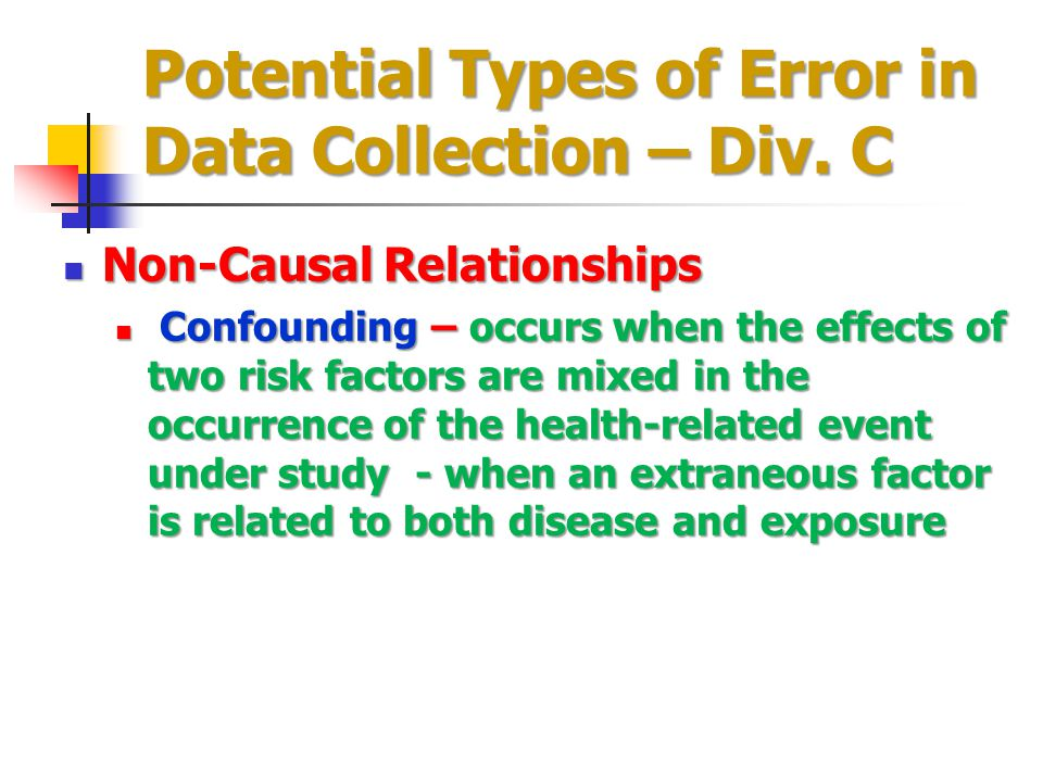 Potential Types of Error in Data Collection – Div. C