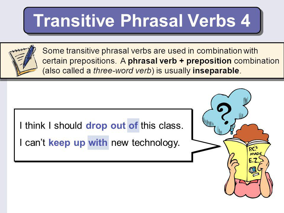 Transitive Phrasal Verbs 4