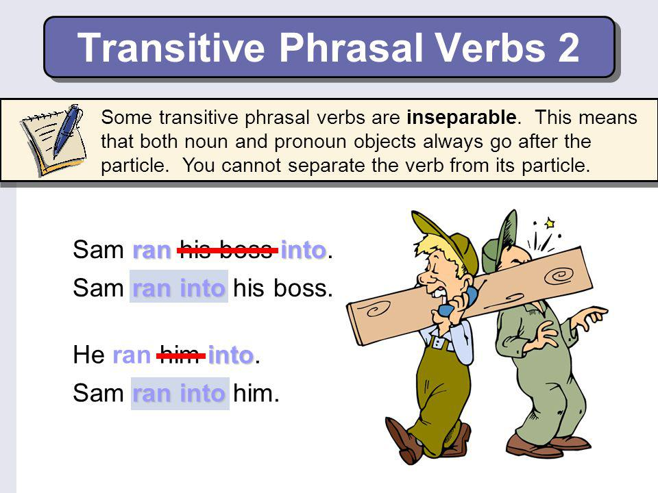 Transitive Phrasal Verbs 2
