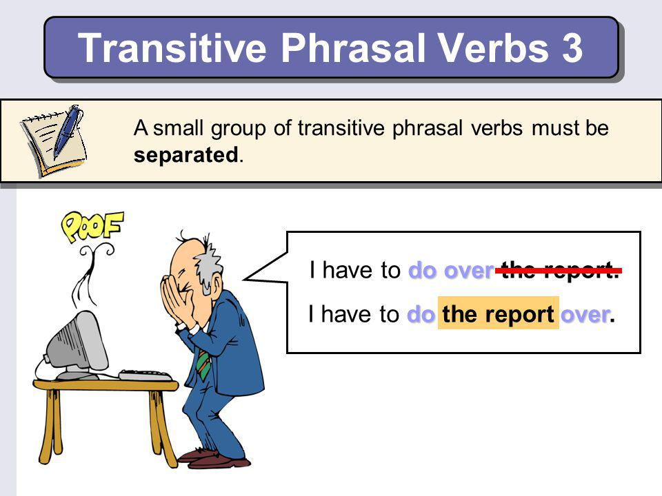 Transitive Phrasal Verbs 3