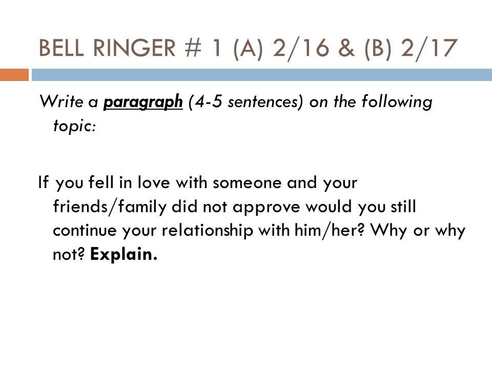 BELL RINGER # 1 (A) 2/16 & (B) 2/17