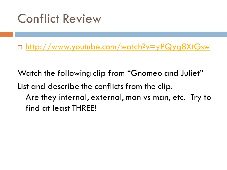 Conflict Review http://www.youtube.com/watch v=yPQyg8XtGsw