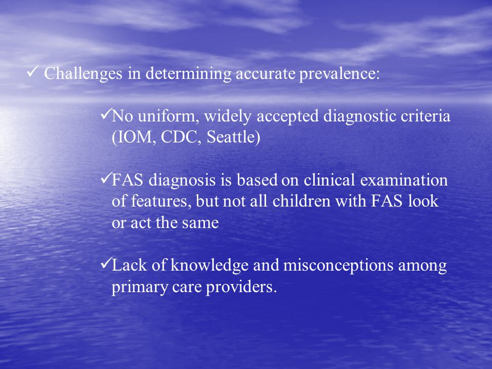 Challenges in determining accurate prevalence: