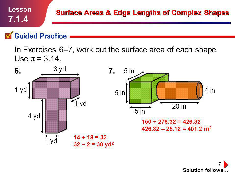 Lesson Surface Areas & Edge Lengths of Complex Shapes. Guided Practice.