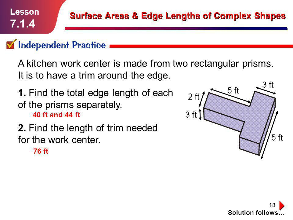 Lesson 7.1.4. Surface Areas & Edge Lengths of Complex Shapes. Independent Practice.