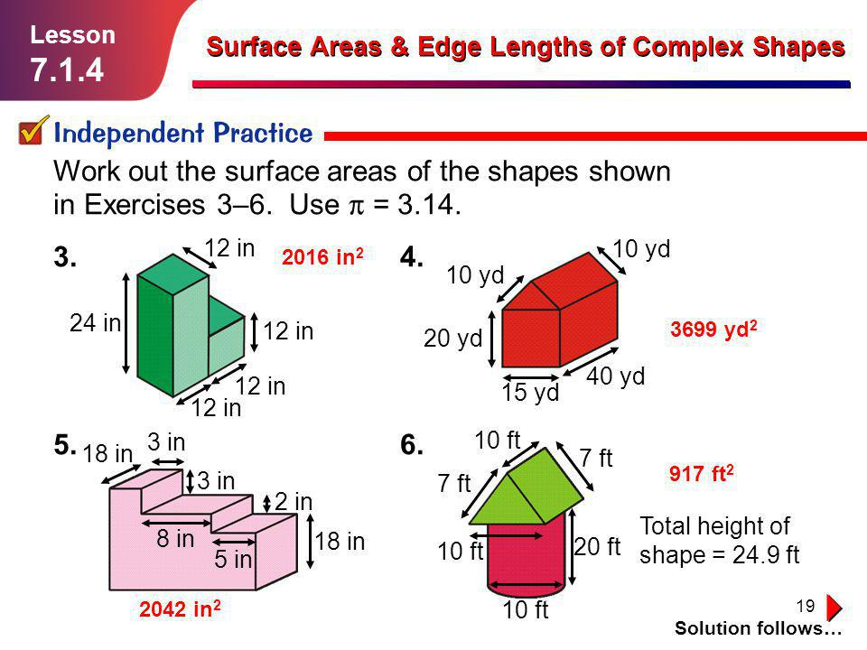 Lesson Surface Areas & Edge Lengths of Complex Shapes. Independent Practice.