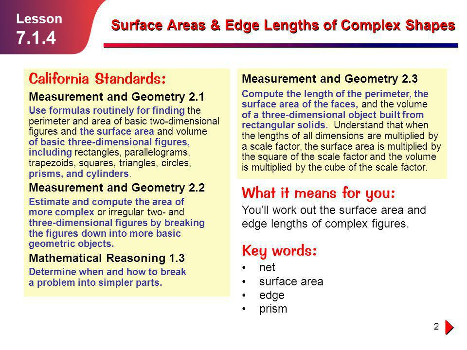 7.1.4 California Standards: What it means for you: Key words: