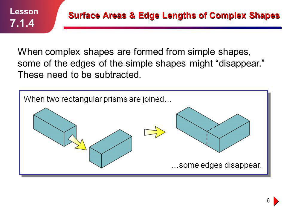 Lesson 7.1.4. Surface Areas & Edge Lengths of Complex Shapes.