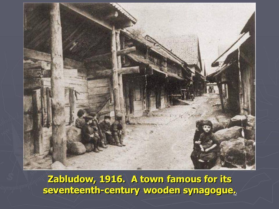 Zabludow, 1916. A town famous for its