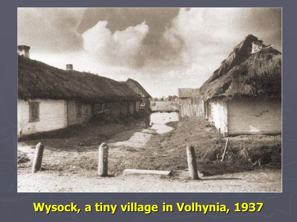 Wysock, a tiny village in Volhynia, 1937