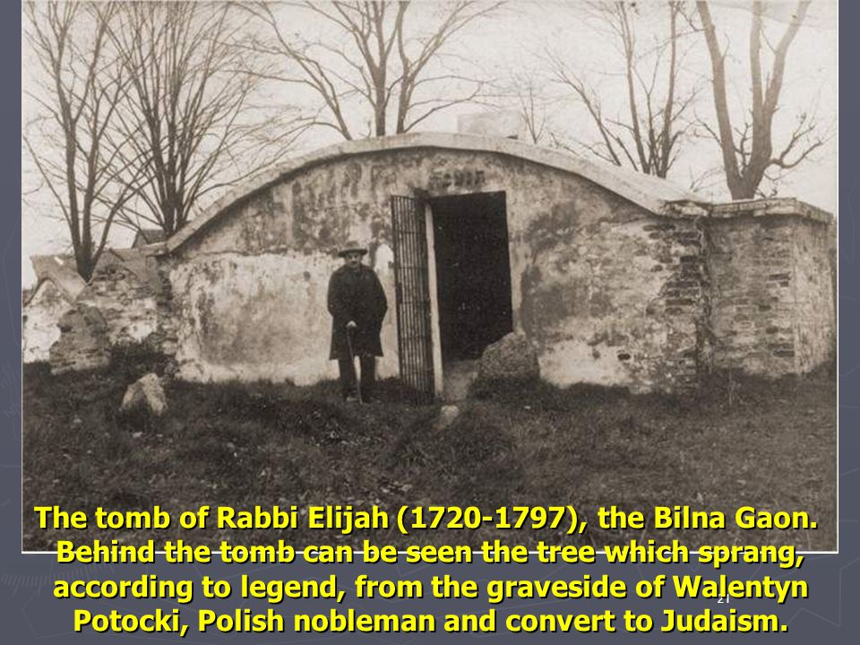 The tomb of Rabbi Elijah (1720-1797), the Bilna Gaon.
